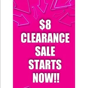 🤑$8 FINAL PRICE CLEARANCE SALE STARTS NOW! 🤑